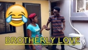 Video: BROTHERLY LOVE   | Latest 2018 Nigerian Comedy